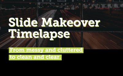 Slide Makeover Timelapse